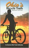 Ohio's Bicycle Trails (Second Edition)