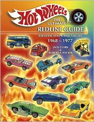 Hotwheels, The Ultimate Redline Guide: Identification and Values, 1968-1977