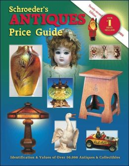 Schroeder's Antiques Price Guide 2004