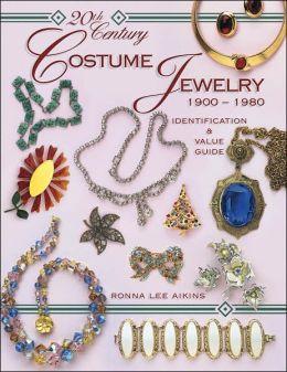 20th Century Costume Jewelry 1900-1980: Identification & Value Guide