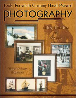 Early Twentieth Century Hand-Painted Photography: Identification & Values
