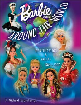 Barbie Doll Around the World: Identification and Values 1964-2007