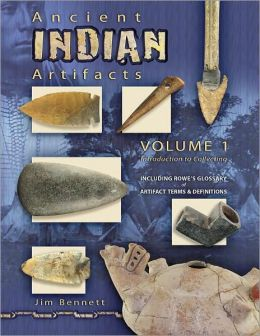 Ancient Indian Artifacts: Introduction to Collecting