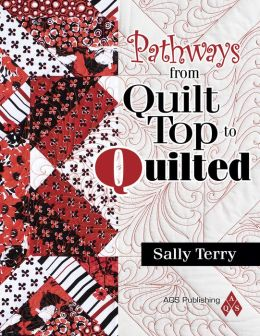 Pathways From Quilt Top to Quilted