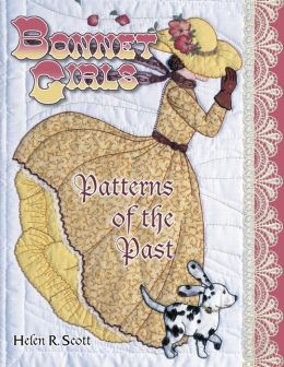 Bonnet Girls: Patterns of the Past