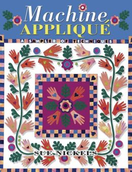 Machine Applique: A Sampler of Techniques