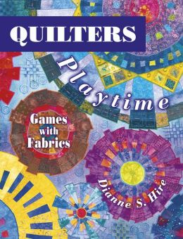 Quilter's Playtime: Games with Fabrics