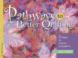 Pathways to Better Quilting: 5 Shapes for Machine Patterns