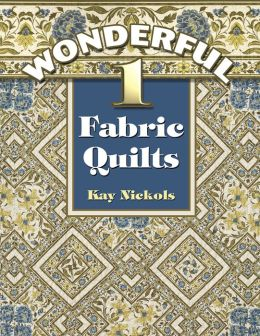Wonderful 1-Fabric Quilts
