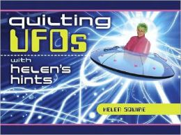 Quilting UFOs with Helen's Hints
