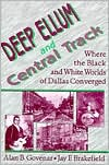 Deep Ellum and Central Track: Where the Black and White Worlds of Dallas Converged