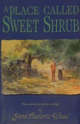 A Place Called Sweet Shrub