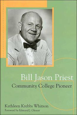 Bill Jason Priest: Community College Pioneer