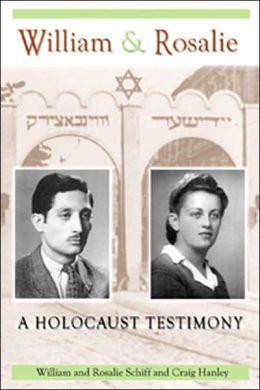 William and Rosalie: A Holocaust Testimony