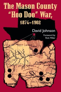 The Mason County 'Hoo Doo' War, 1874-1902