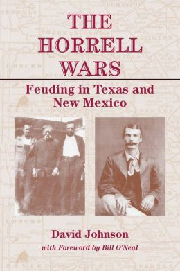 The Horrell Wars: Feuding in Texas and New Mexico