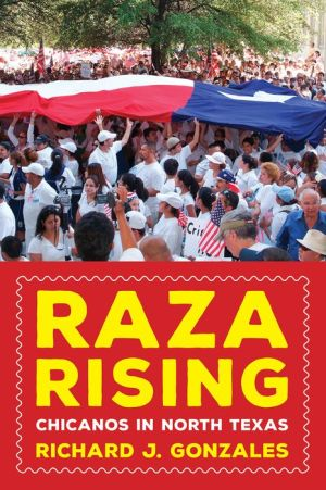 Raza Rising: Chicanos in North Texas