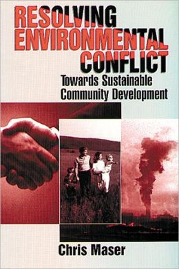 Resolving Environmental Conflict Towards Sustainable Community Development