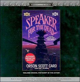 Speaker for the Dead (Ender Quintet #2)