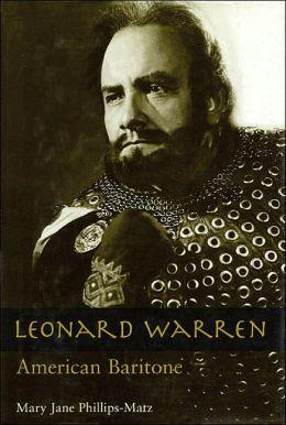 Leonard Warren: American Baritone