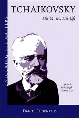 Tchaikovsky: Unlocking the Masters Series, No. 10