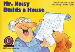 Mr. Noisy Builds a House
