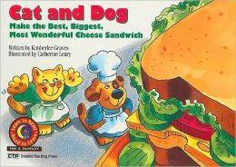 Cat and Dog Make the Best, Biggest, Most Wonderful Cheese Sandwich
