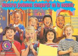 Nosotros Podemos Compartir En La Escuela: We Can Share At School, Spanish Ltr