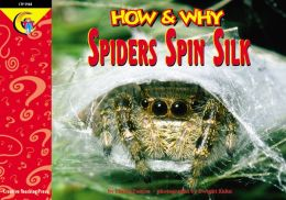 How and Why Spiders Spin Silk
