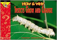 How and Why Insects Grow and Change