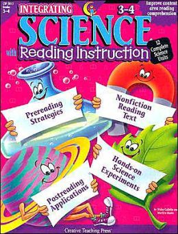 Integrating Science with Reading Instruction 3-4: 12 Complete Science Units