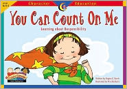 You Can Count on Me: Learning about Responsiblity K-3
