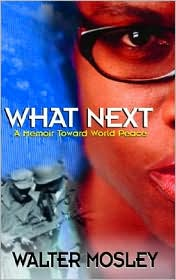 What Next: A Memoir Toward World Peace