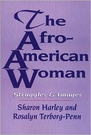 Afro-American Woman; Struggles and Images