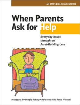 When Parents Ask for Help: Everyday Issues Through an Asset-Building Lens