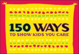 150 Ways to Show Kids You Care (pack of 20 posters - English version)