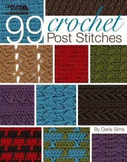 99 Crochet Post Stitches