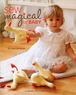Sew Magical for Baby [With Pattern(s)]
