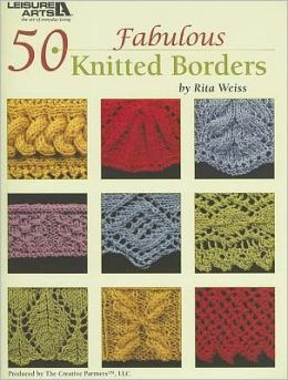 50 Fabulous Knitted Borders (Leisure Arts #4884)
