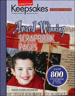 Award-Winning Scrapbook Pages (Creating Keepsakes Books Series)