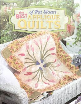 Best of Pat Sloan Applique Quilts