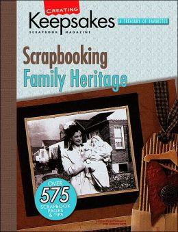 Creating Keepsakes: Scrapbooking Family Heritage
