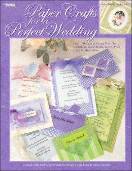 Paper Crafts for a Perfect Wedding