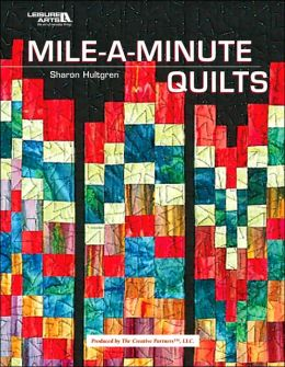 Mile-a-Minute Quilts