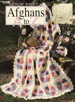 Our Best Afghans A To Z (Leisure Arts #3014)