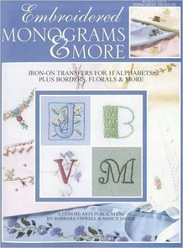 Embroidered Monograms & More (Leisure Arts #1984)