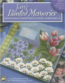 Jan's Painted Memories (Leisure Arts #22593)