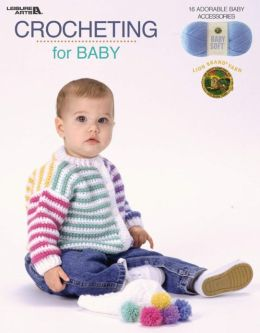 Crocheting for Baby (Leisure Arts #3524)