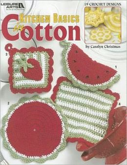 Kitchen Basics in Cotton (Leisure Arts #3764)