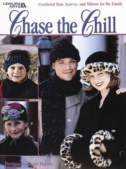 Chase The Chill (Leisure Arts #3042)